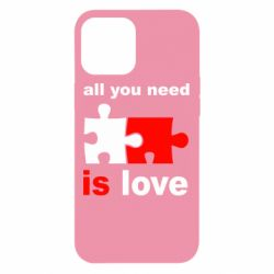 Чохол для iPhone 12 Pro Max All You need is love