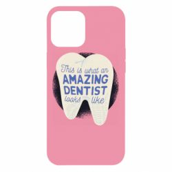 Чохол для iPhone 12 Pro Max Amazing Dentist
