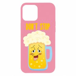 Чохол для iPhone 12 Pro Max Beer don't stop