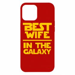 Чохол для iPhone 12 Pro Max Best wife in the Galaxy