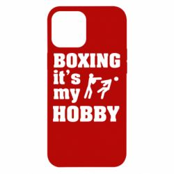 Чехол для iPhone 12 Pro Max Boxing is my hobby