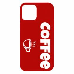 Чехол для iPhone 12 Pro Max COFFEE and Small Cup
