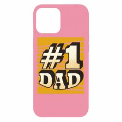 Чехол для iPhone 12 Pro Max Dad number one