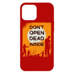 Чехол для iPhone 12 Pro Max Dont open dead inside