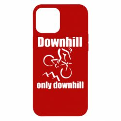 Чохол для iPhone 12 Pro Max Downhill,only downhill