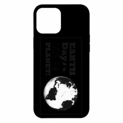 Чехол для iPhone 12 Pro Max Earth Day save the planet!