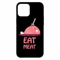 Чехол для iPhone 12 Pro Max Eat meat