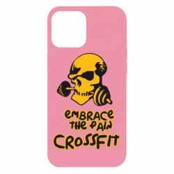 Чехол для iPhone 12 Pro Max Embrace the pain. Crossfit