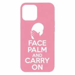 Чехол для iPhone 12 Pro Max Face palm and carry on