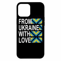 Чехол для iPhone 12 Pro Max From Ukraine with Love (вишиванка)