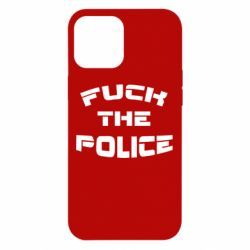 Чохол для iPhone 12 Pro Max Fuck The Police До біса поліцію