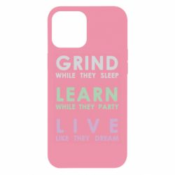 Чехол для iPhone 12 Pro Max Grind Learn Live