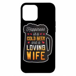Чехол для iPhone 12 Pro Max Happiness is a good bear and a loving wife