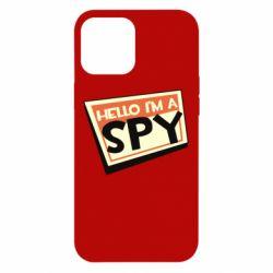 Чохол для iPhone 12 Pro Max Hello i'm a spy