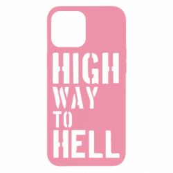 Чехол для iPhone 12 Pro Max High way to hell