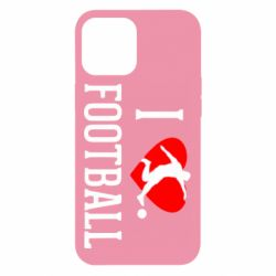 Чохол для iPhone 12 Pro Max I love football