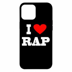 Чехол для iPhone 12 Pro Max I love rap