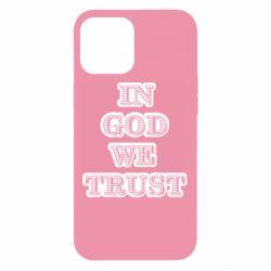 Чехол для iPhone 12 Pro Max In god we trust