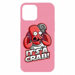 Чохол для iPhone 12 Pro Max It's a crab!
