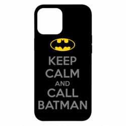 Чехол для iPhone 12 Pro Max KEEP CALM and CALL BATMAN