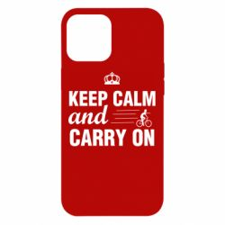 Чохол для iPhone 12 Pro Max Keep calm and carry on text