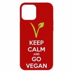 Чехол для iPhone 12 Pro Max Keep calm and go vegan