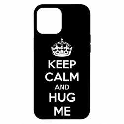 Чохол для iPhone 12 Pro Max KEEP CALM and HUG ME