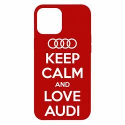 Чехол для iPhone 12 Pro Max Keep Calm and Love Audi