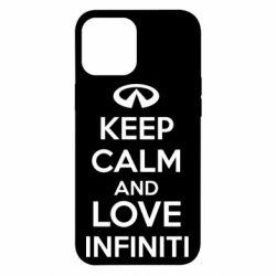 Чехол для iPhone 12 Pro Max KEEP CALM and LOVE INFINITI