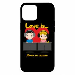 Чохол для iPhone 12 Pro Max Love is .. play together