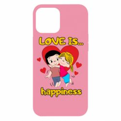 Чохол для iPhone 12 Pro Max love is...happyness