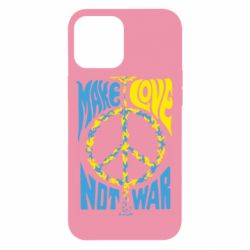 Чехол для iPhone 12 Pro Max Make love, not war