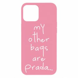 Чохол для iPhone 12 Pro Max My other bags are prada