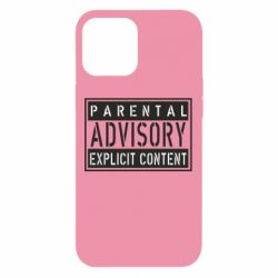 Чохол для iPhone 12 Pro Max Parental Advisory