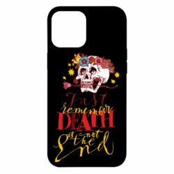 Чехол для iPhone 12 Pro Max Remember death is not the end