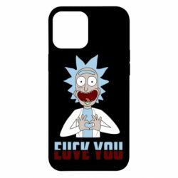Чохол для iPhone 12 Pro Max Rick and Morty fack and love you