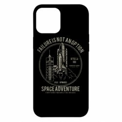 Чохол для iPhone 12 Pro Max Space Adventure, failure is not an option