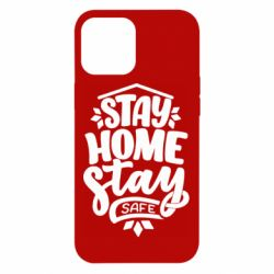 Чохол для iPhone 12 Pro Max Stay home stay safe