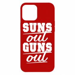 Чехол для iPhone 12 Pro Max Suns out guns out