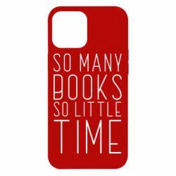 Чохол для iPhone 12 Pro Max Так багато книг так мало часу