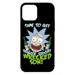 Чехол для iPhone 12 Pro Max Time to get riggity wrecked son