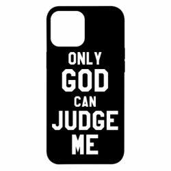 Чохол для iPhone 12 Pro Max Тільки Бог може судити мене