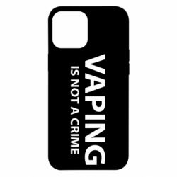 Чехол для iPhone 12 Pro Max Vaping is not a crime