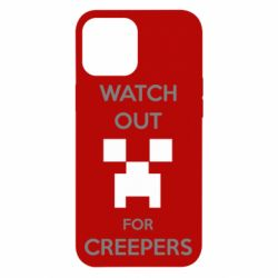 Чехол для iPhone 12 Pro Max Watch Out For Creepers