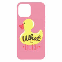 Чохол для iPhone 12 Pro Max What the duck?