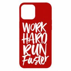 Чохол для iPhone 12 Pro Max Work hard run faster
