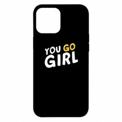 Чехол для iPhone 12 Pro Max You go girl