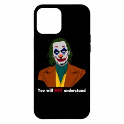 Чехол для iPhone 12 Pro Max You will NOT understand