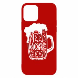 Чохол для iPhone 12 Pro Need more beer
