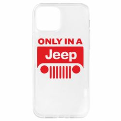 Чехол для iPhone 12 Pro Only in a Jeep